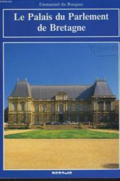 La Palais Du Parlement De Bretagne - Couverture - Format classique