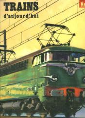 Trains D'Aujourd'Hui - Couverture - Format classique