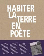 Habiter la terre en poète - Couverture - Format classique