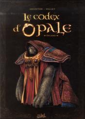 Les forêts d'Opale HORS-SERIE ; le codex d'Opale t.1 ; approche structurelle de la civilisation d'Opale - Couverture - Format classique