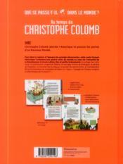 Au temps de Christophe Colomb ; que se passe-t'il dans le monde ? - 4ème de couverture - Format classique