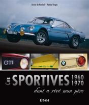 Les sportives 60 et 70 dont a reve mon pere - Couverture - Format classique