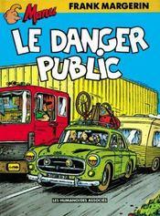 Le danger public - Intérieur - Format classique