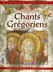 Au Coeur Du Classique, Les Grands Compositeurs Eyt Leur Musique - Chants Gregoriens - Hors-Serie - Couverture - Format classique