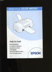 Le Guide De L'Utilisateur De La Epson Stylus Color 480sxu. - Couverture - Format classique