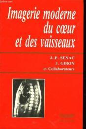 Imagerie Moderne Du Coeur Et Des Vaisseaux - Couverture - Format classique