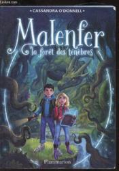 Malenfer T.1 ; la forêt des ténèbres - Couverture - Format classique