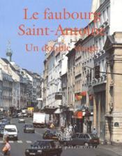 Le faubourg Saint-Antoine, un double visage - Couverture - Format classique