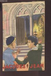 Jacques Et Jean Ou Le Chapelet Des Enfants Raconte Aux Enfants. - Couverture - Format classique