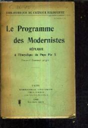 Le Programme Des Modernistes Replique A L'Encyclique Du Pape Pie X. - Couverture - Format classique