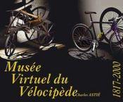 Musee virtuel du velocipede : 1817-2000 - Intérieur - Format classique