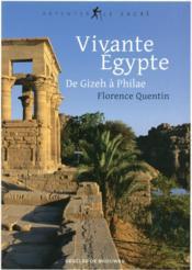 Vivante Egypte ; des pyramides à Philae - Couverture - Format classique