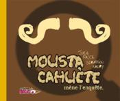 Moustacahuète mène l'enquête - Couverture - Format classique