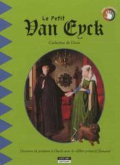 Le petit van eyck - Couverture - Format classique