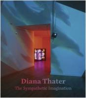Diana thater: the sympathetic imagination - Couverture - Format classique