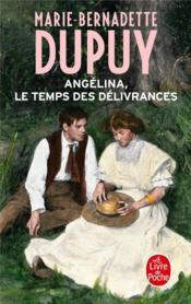 Angélina T.2 ; le temps des délivrances - Couverture - Format classique