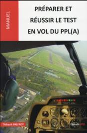 Préparer et réussir le test en vol du PPL(A) - Couverture - Format classique