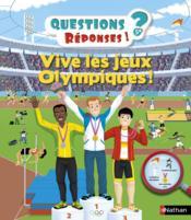QUESTIONS REPONSES 5+ ; vive les jeux olympiques ! - Couverture - Format classique