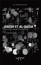 Daesh et al-qaida - le risque terroriste en france - Couverture - Format classique