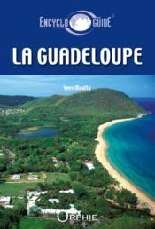 Encycloguide ; la Guadeloupe - Couverture - Format classique