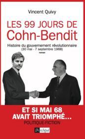 Les 99 jours de Cohn-Bendit - Couverture - Format classique