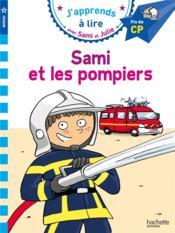 J'apprends à lire avec Sami et Julie ; CP, niveau 3 ; Sami et les pompiers - Couverture - Format classique
