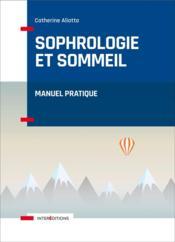 Sophrologie et sommeil ; manuel pratique - Couverture - Format classique