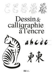 Dessin & calligraphie à l'encre - Couverture - Format classique