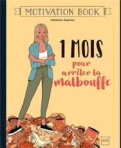 Motivation book ; 1 mois pour arrêter la malbouffe - Couverture - Format classique