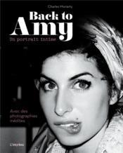Back to Amy ; un portrait intime - Couverture - Format classique