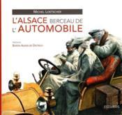 L'alsace berceau de l'automobile - Couverture - Format classique