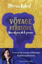 Le voyage de Pénélope ; une odyssée de la pensée - Couverture - Format classique