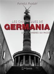 Les chroniques de Germania t.1 : les ombres du passé - Couverture - Format classique