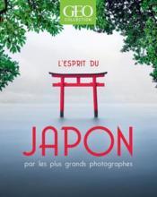 GEOBOOK ; l'esprit du Japon ; par les plus grands photographes - Couverture - Format classique