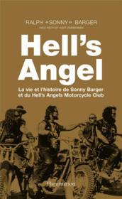 Hell's Angel : la vie et l'histoire de Sonny Barger et du Hell's Angels Motorcycle Club - Couverture - Format classique