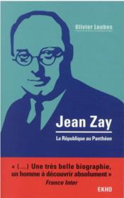 Jean Zay : la République au Panthéon - Couverture - Format classique