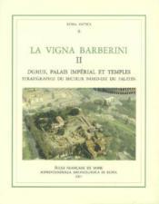 La vigna Barberini II, domus, palais imperial et temples - Couverture - Format classique