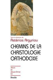 Chemins de la christologie orthodoxe - Intérieur - Format classique