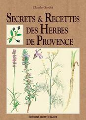 Secrets et recettes des herbes de provence - Intérieur - Format classique