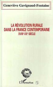 La Revolution Rurale Dans La France Contemporaine, Xviii-Xx Siecle - Intérieur - Format classique