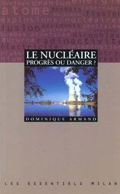 Le nucleaire progres ou danger - Intérieur - Format classique