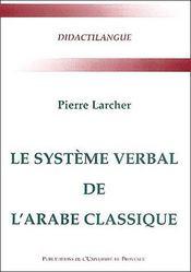 Le système verbal de l'arabe classique - Couverture - Format classique