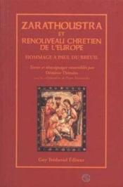 Zarathoustra Et Le Renouveau Chretien De L'Europe - Couverture - Format classique