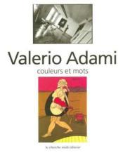 Couleurs et mots entretiens avec valerio adami - Couverture - Format classique