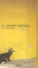 Moi jeanne castille de louisiane - Intérieur - Format classique