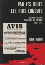 Par les nuits les plus longues ; réseaux d'évasion d'aviateurs en Bretagne 1940-1944 - Couverture - Format classique