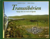 Transsiberien voyager dans un train de legende - Couverture - Format classique