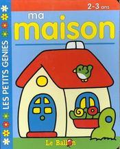 Livre Carton Educatifs : Ma Maison -2/3ans - Intérieur - Format classique