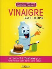 telecharger Vinaigre – un concentre d'astuces pour votre maison, votre sante, votre beaute livre PDF/ePUB en ligne gratuit
