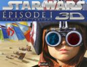 STAR WARS ; épisode 1 ; la menace fantôme 3D - Couverture - Format classique